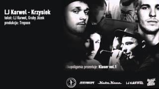 LJ Karwel - Krzysiek - Klaser vol.1