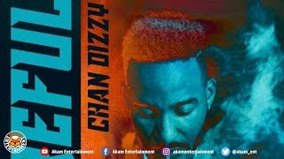 Chan Dizzy - Careful (Raw) June 2018