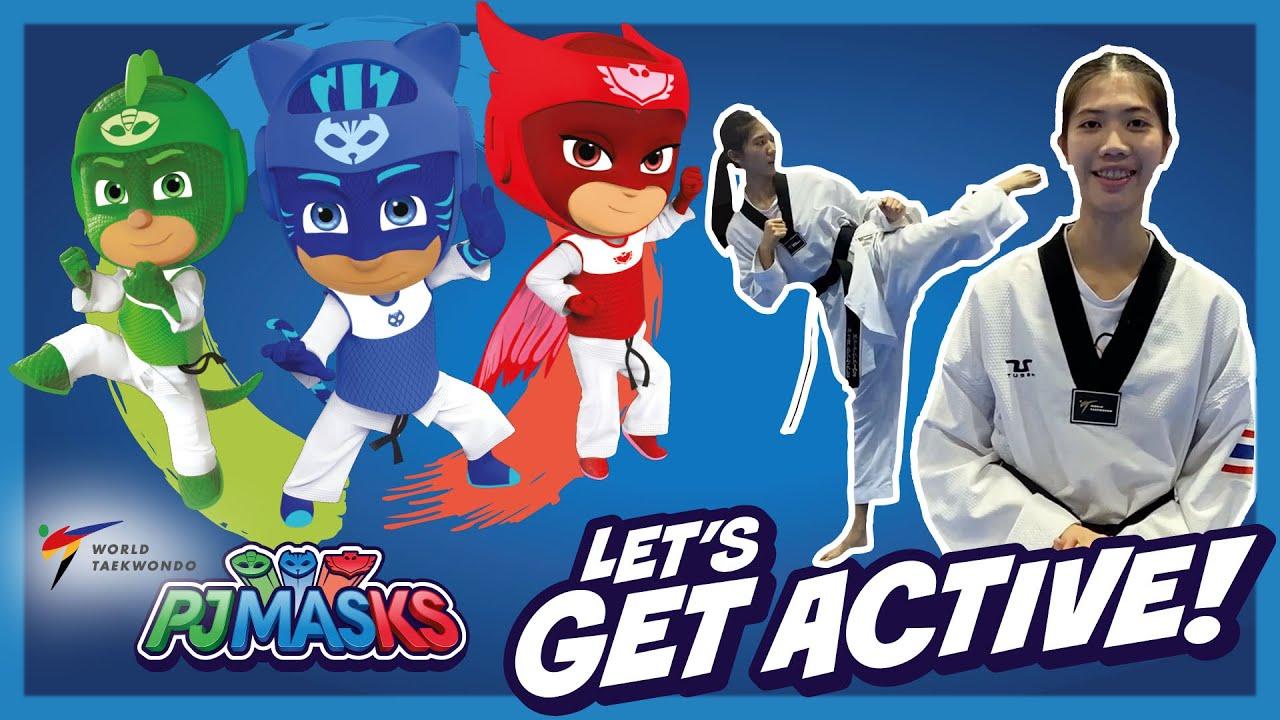 PJ Masks Get Active!   Power Up Hook Kick with Panipak Wongpattanakit   PJ Masks X World Taekwondo