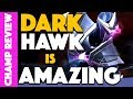 DARKHAWK Is Amazing! - Champion CCP Review!