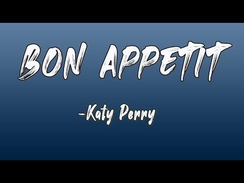 Download Bon Appétit (Lyrics) Katy Perry Ft. Migos    Lyrics Pond