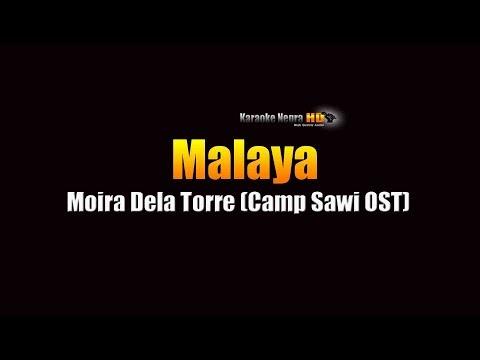 Malaya  Moira Dela Torre  OST Camp Sawi  KARAOKE