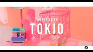 TANAKA ALICE - TOKIO