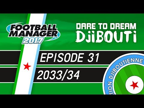 MEET MOSES MANGO! | Dare To Dream: Djibouti | Episode 31 - Football Manager 2017