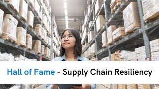 Hall of Fame - Supply Chain Resiliency