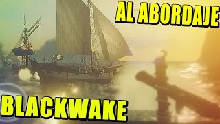 BLACKWAKE - PIRATAS AL ABORDAJE!!! | Gameplay Español