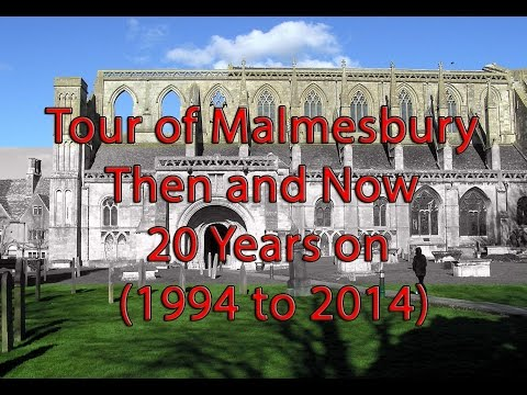 Tour of Malmesbury Then and Now 20 Years on (1994 to 2014)