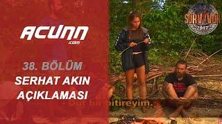 TV'de YOK- Volkan'dan Serhat Akın açıklaması| 38. Bölüm | Survivor 2017