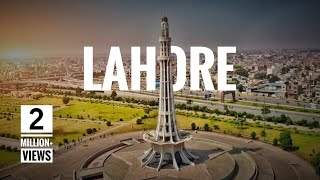 LAHORE City in 8 Minutes | Tour Guide | New Develo...