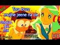 Tera buzz Mujhe jeene na de | Aastha gill | Ft Baadshah | Priyank sharma | Nobita love song mix