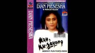 Dian Piesesha - Kau Ku Sayang