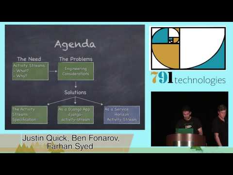 DjangoCon 2014- Activating Your Site: A Look at Activity Streams