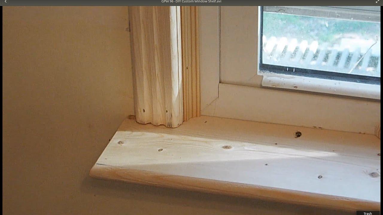 GPW 96 - DIY Custom Window Shelf (and Door/Window Trim ...