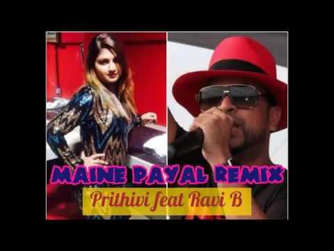 Pritivi Bheem Ft Ravi B - Maine Payal (Remix)