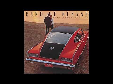 Band Of Susans: