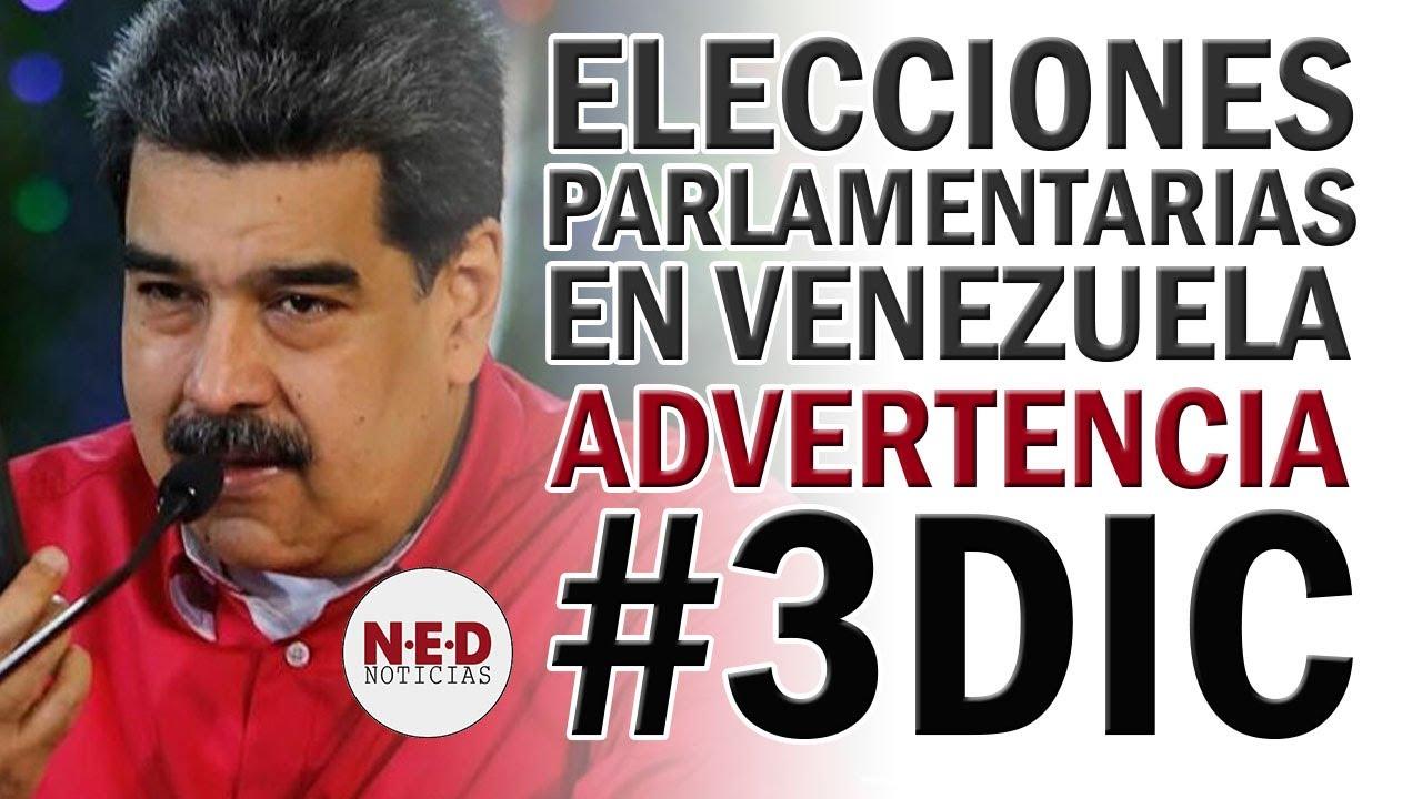ADVERTENCIA POR ELECCIONES PARLAMENTARIAS DEL #6D #3DIC