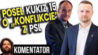 Poseł Kukiz 15 o Konflikcie z PSL o Stanowiska Opisanym przez Media - Wywiad Analiza Komentator PL