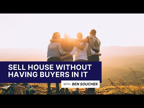 How Can I Sell My House Without Having Buyers In My House