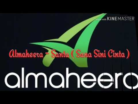 Unduh lagu Almaheera - SANTA ( Sana Sini Cinta ) online