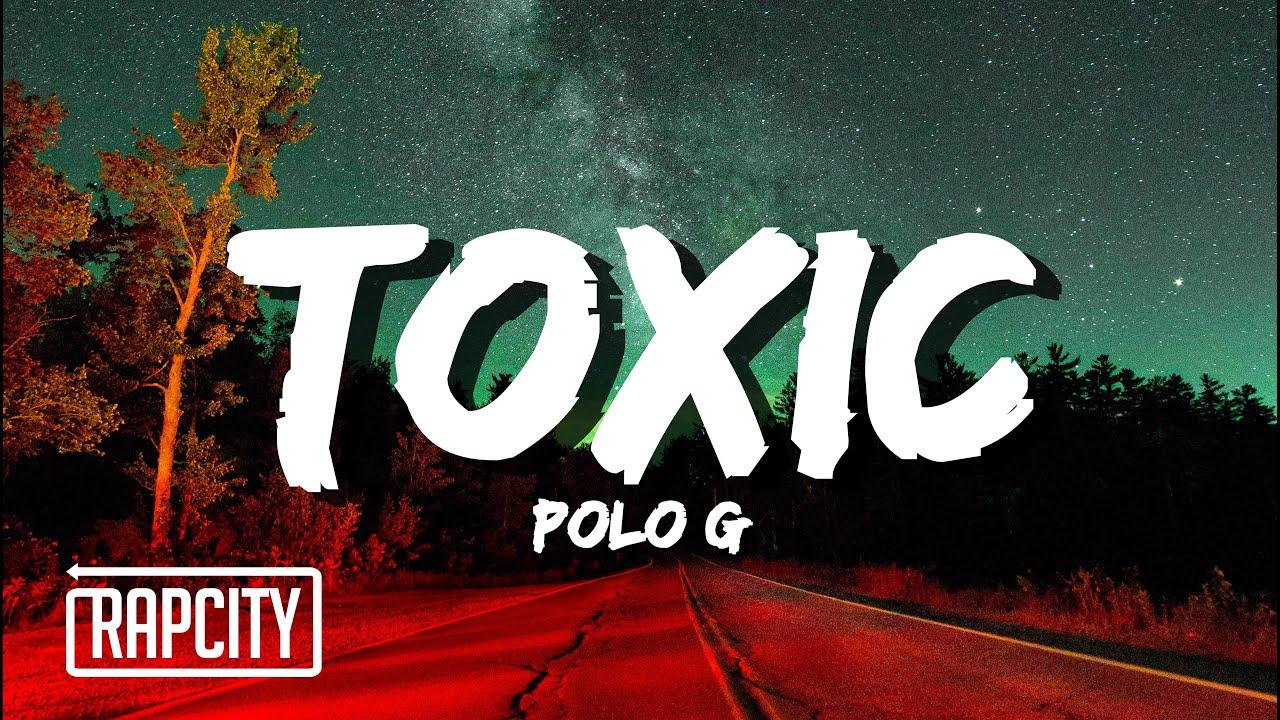 Polo G - Toxic (Lyrics)