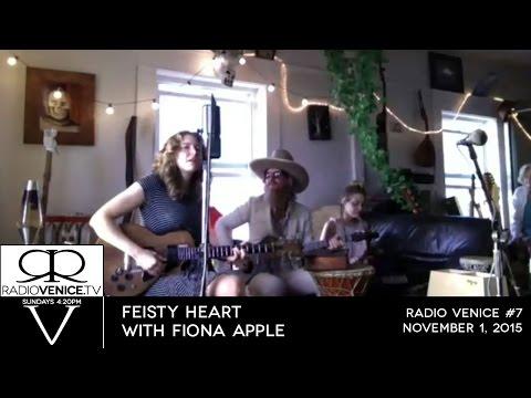 Radio Venice #7 - Feisty Heart with Fiona Apple