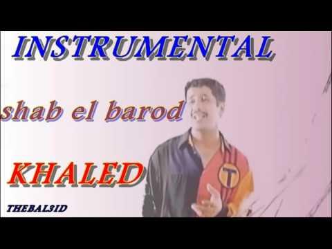 Cheb Khaled Shab El Barod instrumental