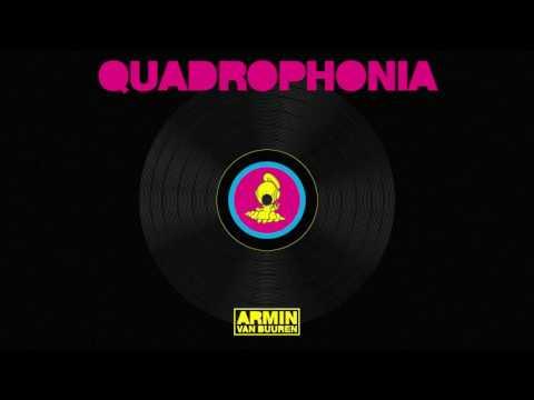 Armin van Buuren vs Quadrophonia - Quadrophonia (Extended Mix)