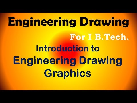 Introduction to Engineering Graphics for First year Engineering