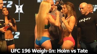 UFC 196: Champ Holly Holm And Miesha Tate Weigh-In And Stare Each Other Down. It's On!