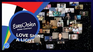 Love Shine A Light  performed by the artists of Eurovision 2020 - Eurovision: Europe Shine A Light