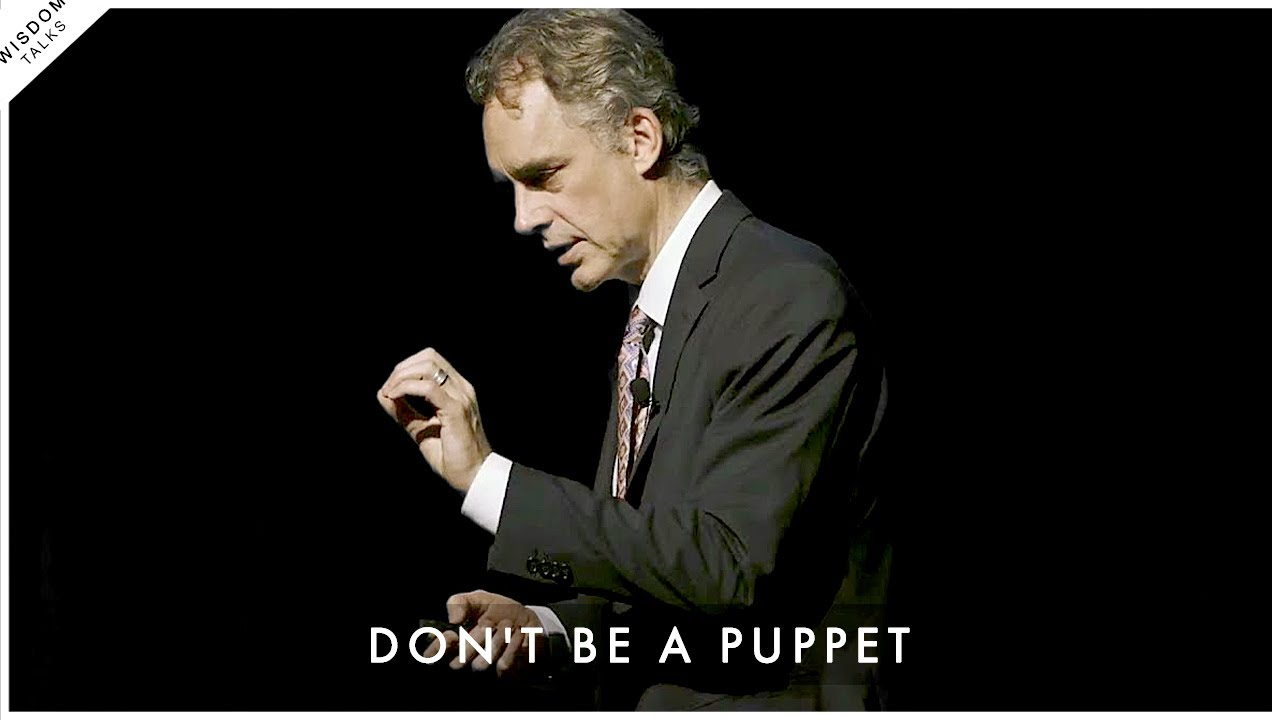 Don't Be A Puppet! Start Taking Responsibility For Your Life - Jordan Peterson Motivation
