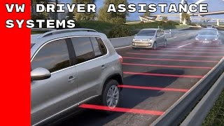 Volkswagen Driver Assistance Systems - Owners Guide