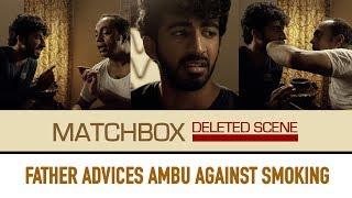 Match Box Deleted Scene Father advising son