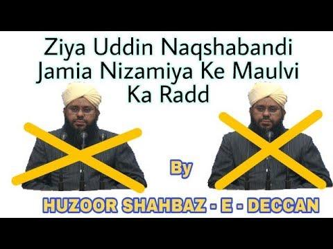 Jamia Nizamia Ke Ziauddin Naqshbandi Ka Radd By Huzoor Shahbaz E Deccan Maulana mujeeb ali razvi