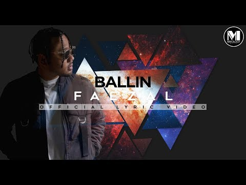 Faezal - Ballin' (Official Lyric Video)