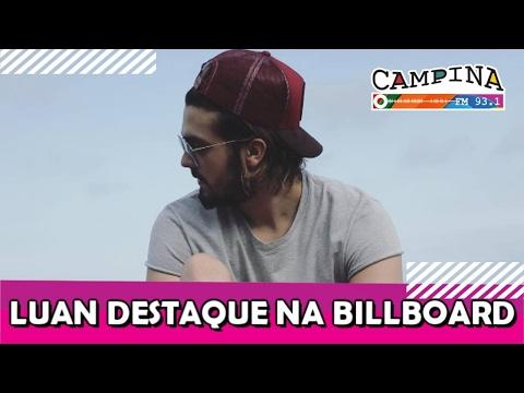 Luan Santana é destaque na Billboard | Campina Fm Online