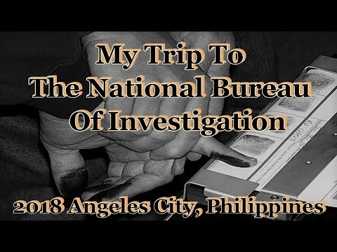 My Trip To The National Bureau Of Investigation : 2018 Angeles City, Philippines