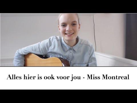 Alles hier is ook van jou - Miss Montreal