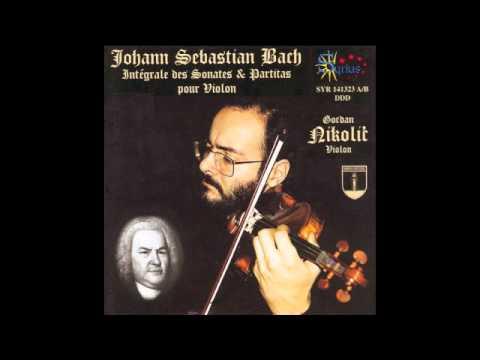 Gordan Nikolic, violin - J.S. Bach - Adagio from Sonata No.1 in g minor