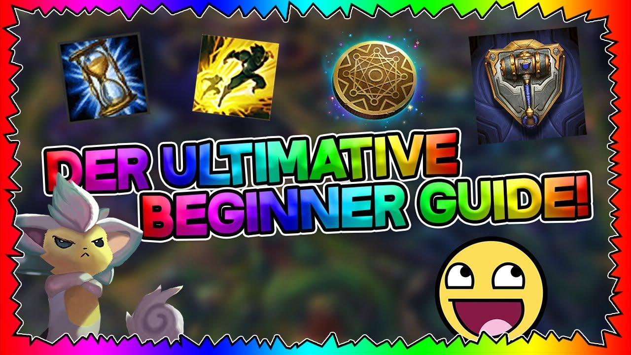 Der Ultimative Beginner Guide League Of Legends Anfänger Tutorial