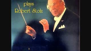 """Robert Stolz """"Die ganze Welt ist himmelblau"""" Potpourri"""