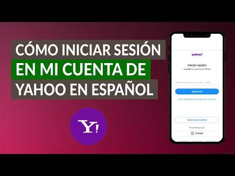 ¿Cómo Entrar o Iniciar Sesión en mi Cuenta de Yahoo en Español?