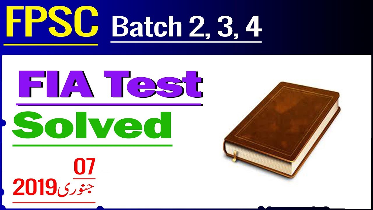 FIA Inspector Test 07 January 2019, FPSC past Papers, Set 11, Current  Affairs, by CExam