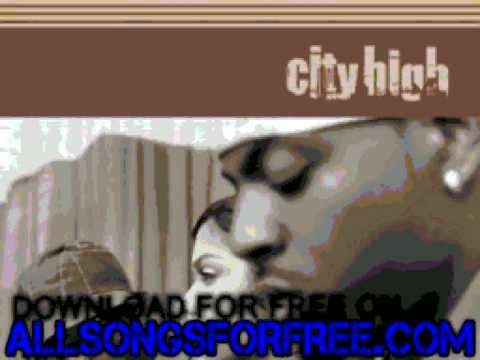 city high - so many things - City High