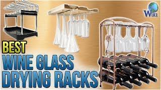 10 Best Wine Glass Drying Racks 2018