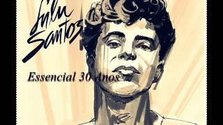 Lulu Santos ( Essencial SUCESSOS 30 anos/ APENAS MAIS DE AMOR ) Melhores Músicas...