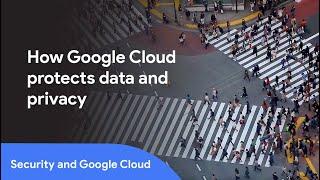 Google Cloud Security: Our experts explain