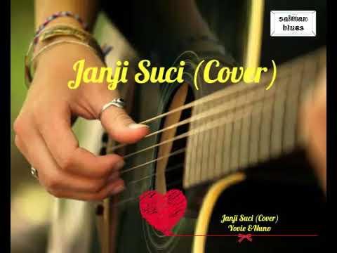 Janji Suci - Yovie & Nuno (cover & Lirik )