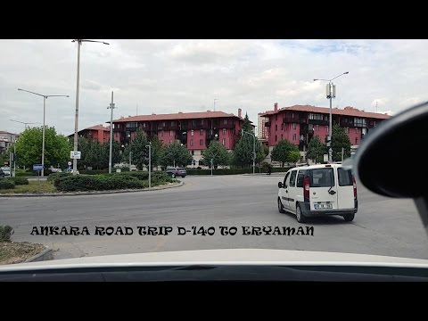 Driving from D-140 to Eryaman ANKARA-TURKEY