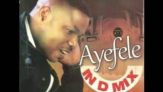 Ayefele in D Mix